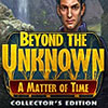 Beyond the Unknown: A Matter of Time game