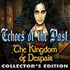 Echoes of the Past: The Kingdom of Despair game