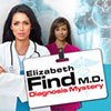 Elizabeth Find M.D.: Diagnosis Mystery game