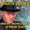 Laura Jones and the Secret Legacy of Nikola Tesla game