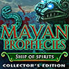Mayan Prophecies: Ship of Spirits game