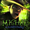 Mishap: An Accidental Haunting game