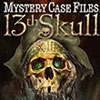 Mystery Case Files: 13th Skull game