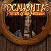 Pocahontas: Princess of the Powhatan game