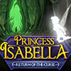 Princess Isabella: Return of the Curse game