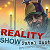 Reality Show: Fatal Shot game