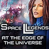 Space Legends: At the Edge of the Universe game