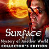 Surface: Mystery of Another World game