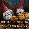 The Veil of Mystery: Seven Little Gnomes game