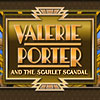 Valerie Porter and the Scarlet Scandal game